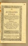 Allegacion juridica por parte de los vezinos dueños de las casas de esta capital, sobre la rebaja de los censos, : por la ruina, que padecieron con el terremoto de 28. de octubre de 1746.