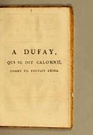 A Dufay, qui se dit calomnié, comme s'il pouvait l'être