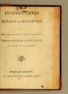 Instructions morales et religieuses : a l'usage des eglises et des familles chretiennes d'Hayti, redigées par divers ecclesiastiques en exercice dans la République