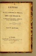 Lettre a M. J.-C.-L. Sismonde de Sismondi, sur les nègres, la civilisation de l'Afrique, Christophe et le comte de Limonade ; par M. Mazères