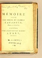 Mémoire pour les Sieur et Dame Caradeux, habitans au cul-de-sac; contre les Sieurs et Dame Aubry, de Tours.