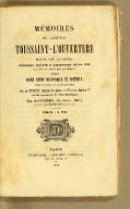 Mémoires du Général Toussaint-L'Ouverture écrits par lui-même, pouvant servir à l'histoire de sa vie, ornés d'un beau portrait gravé par Choubard, précédés d'une étude historique et critique, suivis de notes et renseignements, avec un appendice contenant les opinions de l'empereur Napoléon 1er sur les événements de Saint-Domingue, par Saint-Remy (des Cayes, Haïti), avocat aux cours imperiales de l'Ouest et du Sud