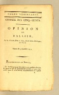 Opinion de Rallier, sur les élections faites au Cap, ile de Saint-Domingue, en l'an 6. Séance du 9 fructidor an 7 [i.e., 26 Aug, 1799].
