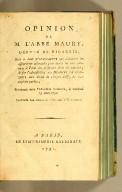 Opinion de M. l'abbé Maury, député de Picardie, : sur le droit d'initiative que réclament les assemblées coloniales pour toutes les loix relatives à l'état des personnes dans les colonies; & sur l'admissibilité des hommes de couleur aux droits de citoyen actif, ou aux emplois publics; prononcée dans l'Assembleée nationale, le vendredi 13 mai 1791