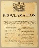Proclamation nous, Étienne Polverel et Léger-Félicité Sonthonax, Commissaires civils de la Republique, délégu��s aux iles françaises de l'Amérique sous le vent pour y rétablir l'ordre et la tranquillité publique