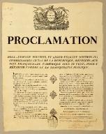 Proclamation nous, Étienne Polverel et Léger-Félicité Sonthonax; Commissaires civils de la Republique, délégu��s aux iles françaises de l'Amérique sous le vent, pour y rétablir l'ordre et la tranquillité publique