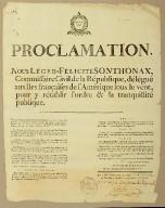 Proclamation. Nous Léger-Félicité Sonthonax, commissaire civil de la république, délégué aux iles françaises de l'Amérique sous le vent, pour y rétablir l'ordre & la tranquillité publique