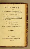 Rapport fait a l'Assemblée nationale, sur les colonies, au nom des comités de constitution, de marine, d'agriculture, de commerce & des colonies, le 23 septembre 1791, par M. Barnave. Imprimé par ordre de l'Assemblée nationale.
