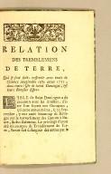 Relation des tremblemens de terre, : qui se sont faits ressentir avec toute la violence imaginable cette année 1751, dans toute l'isle de Saint Domingue, & leurs funestes effets