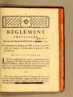 Réglement provisoire, en vertu des ordres du ministre du 12 décembre 1777, : pour déterminer les fonctions de MM. le commandant-général des troupes, le commandant en second & le major-général