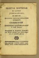 Selectas doctrinas ex universo jure naturae, et gentium