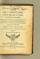 Vida de J.J. Dessalines, gefe de los negros de Santo Domingo; : con notas muy circunstanciadas sobre el origen, carácter y atrocidades de los principales gefes de aquellos rebeldes desde el principio de la insurreccion en 1791.