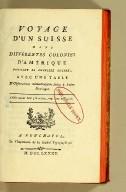 Voyage d'un Suisse dans différentes colonies d'Amérique pendant la dernière guerre, : avec une table d'observations météorologiques faites à Saint-Domingue.