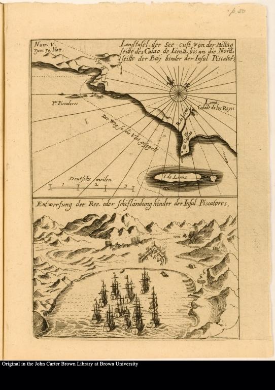 [top] Landtafel, der See-cust von der Mittag seitte[n] des Calao de Lima, bis an die Nord seitte der Bay hinder der Insul Piscatores [bottom] Entwerfung der Ree, oder Schif landung hinder der Insul Piscatores
