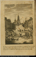 The Massacre perpetrated in King Street Boston on March 5th. 1770, in which Messrs. Saml. Gray, Saml. Maverick, James Caldwell, Crispus Attucks, Patrick Carr were Killed, six others Wounded, two of them Mortally.