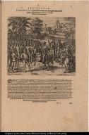 Ferdinandus de Soto Hauptmann uber das Kriegssvolck wardt sampt etlichen anderen von Pizarro, zu dem König Atabaliba abgesandt.