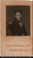 Major Genl. Winfield Scott. of the United States Army.