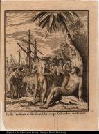 Erste Indianer, die dem Chrisoph Columbus vorkom[m]en.