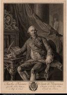 Charles Xavier Comte de Vergennes Conseiller d'Etat Ordinaire, Ministre et Secretaire d'Etat et Chef du Conseil Royal des Finances.