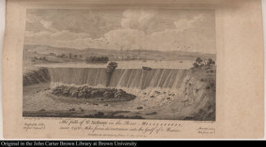 The falls of St. Anthony in the River Mississippi, near 2400 Miles from its entrance into the Gulf of Mexico