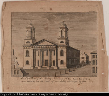 An East View of the Meeting House in Hollis Street, Boston; now erecting on the ruins of one lately destroyed by fire.