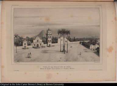 Vue de la Place de St. Jose. Mission des Jésuites, dans la province de Chiquitos, (Bolivia)