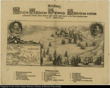 Abbildung Welcher Gestalt die Spanische Silberflotta von dem holländischen General Peter Peters Hayn an der Insul Cuba in de Baya Matanca Anno 1628. erobert worden.