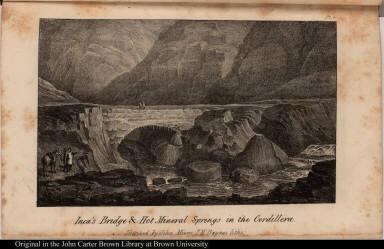Inca's Bridge & Hot Mineral Springs in the Cordillera.