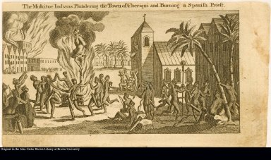 The Muskitoe Indians Plundering the Town of Cheriqui and Burning a Spanish Priest