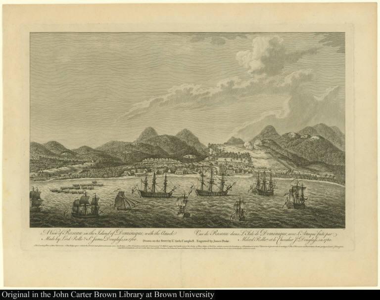 A View of Roseau in the Island of Dominique, with the Attack Made by Lord Rollo & Sr. James Douglass, in 1760. Vue de Roseau dans L'Isle de Dominique, avec L'Attaque faite par Milord Rollo et le Chevalier Js: Douglass, en 1760.