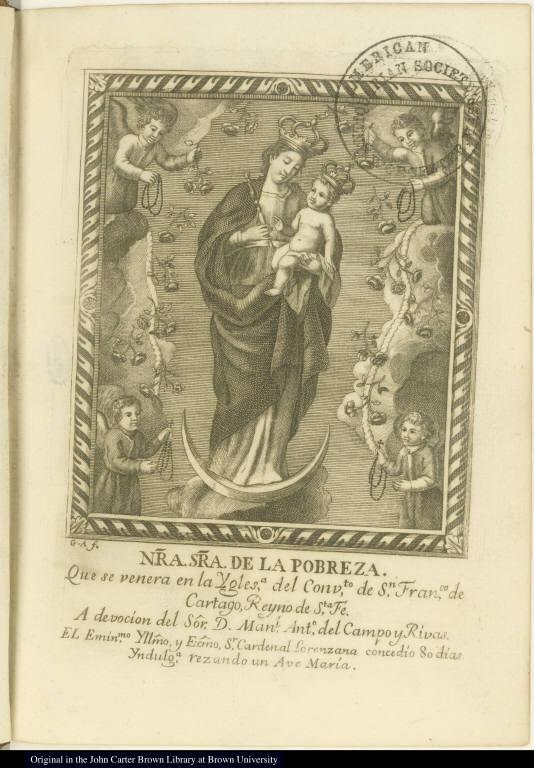 Nra. Sra. de la Pobreza. Que se venera en la Yglesa. del Conveto. de Sn. Franco. de Cartago ...