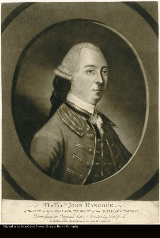 THE HONBLE. JOHN HANCOCK. of BOSTON in NEW ENGLAND; PRESIDENT of the AMERICAN CONGRESS.