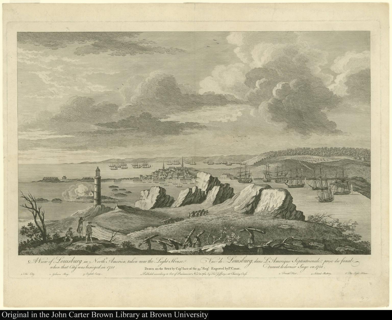 A View of Louisburg in North America, taken near the Light House when that City was besieged in 1758. Vue de Louisburg, dans L'Amerique Septentrionale, prise du fanal durant le dernier Siege en 1758.
