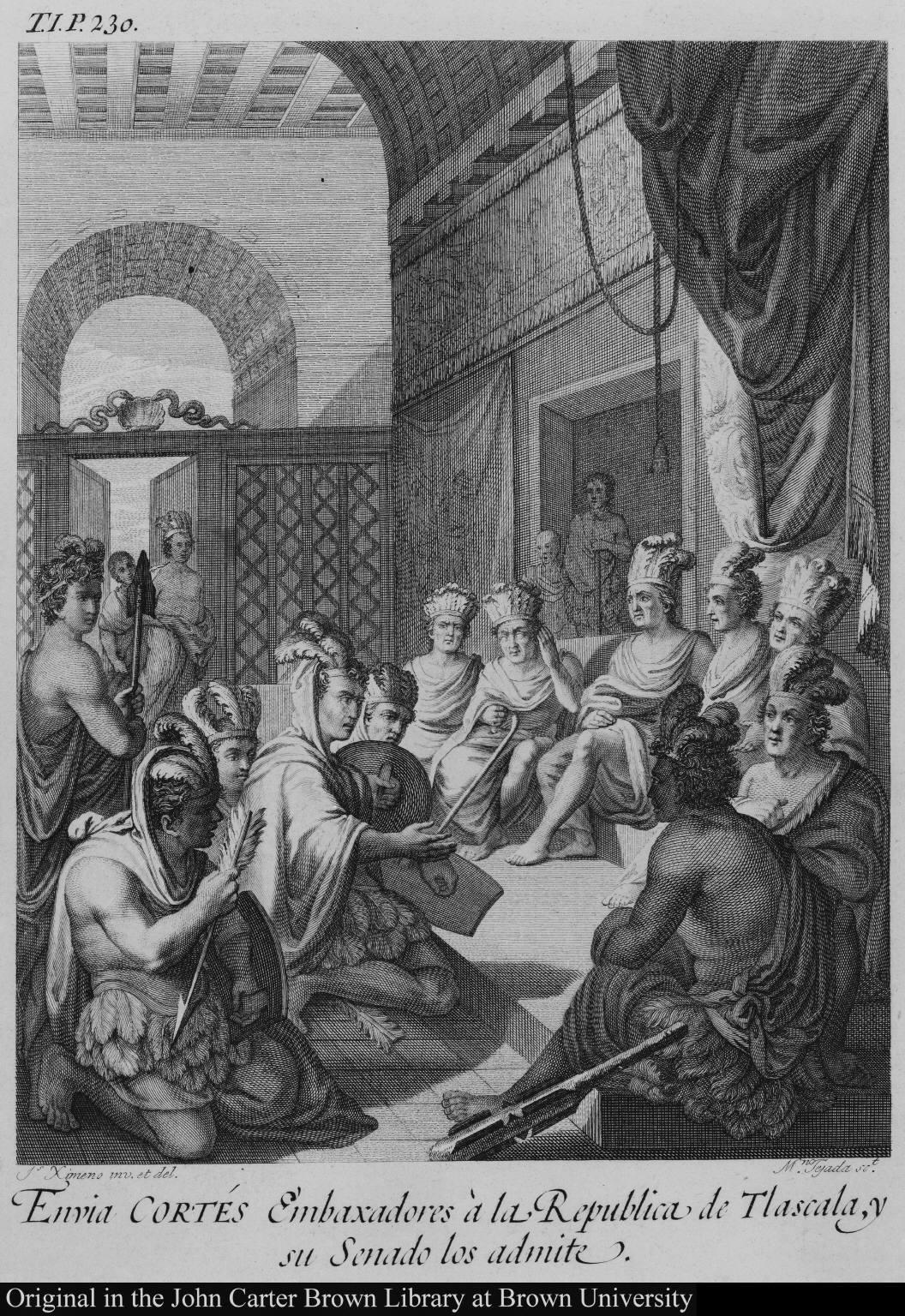 Envia Cortés Embaxadores à la Republica de Tlascala, y su Senado los admite.