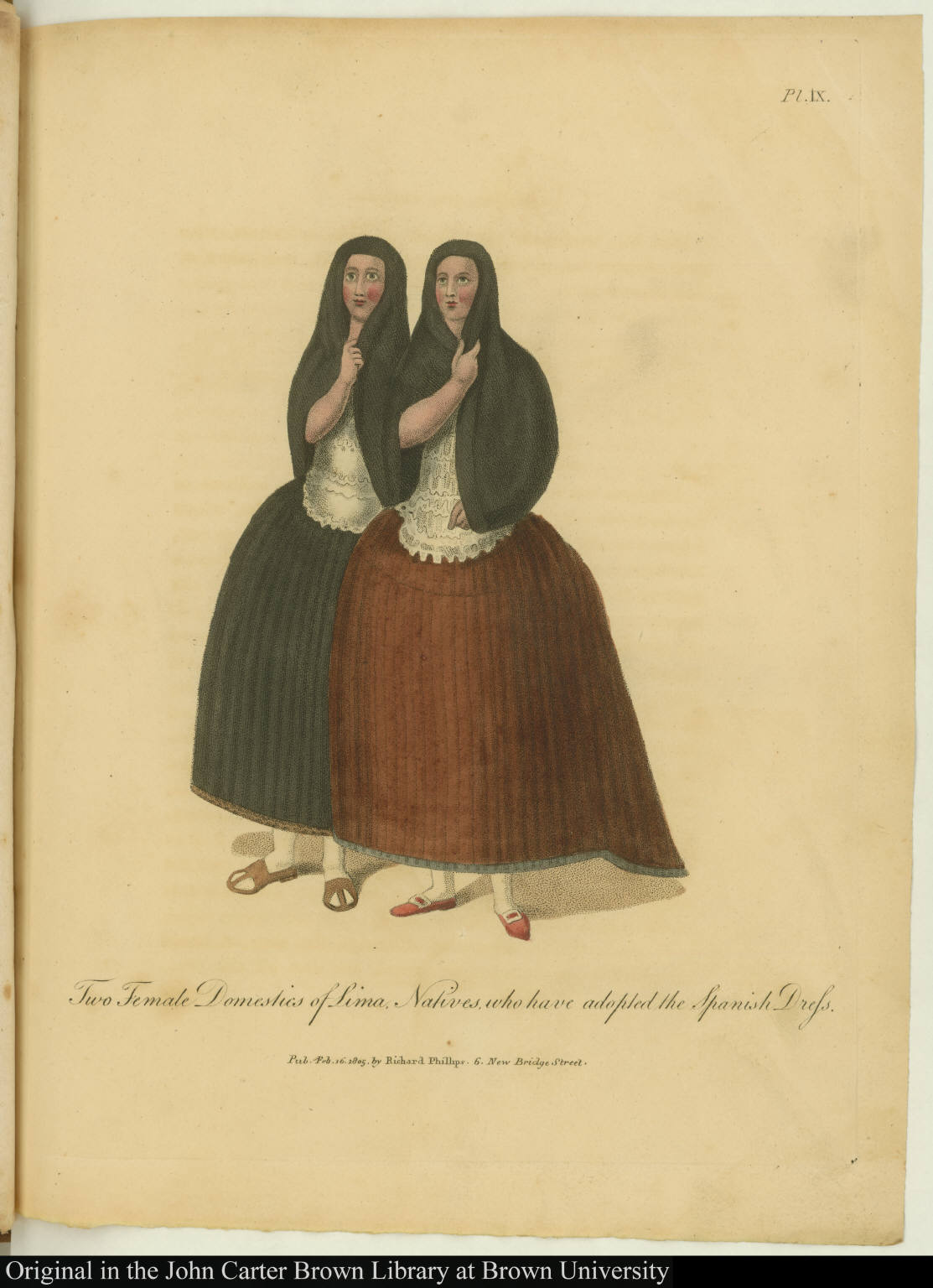 Two Female Domestics of Lima, Natives, who have adoped the Spanish Dress.