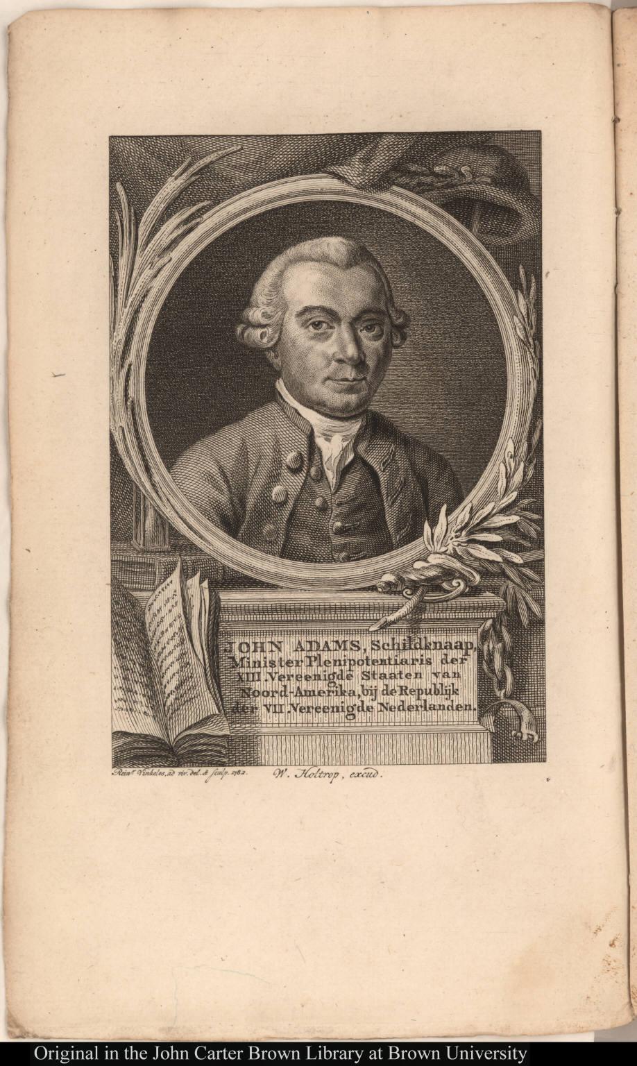 John Adams, Schildknaap, Minister Plenipotentiaris der XIII. Vereenigde Staaten van Noord-Amerika, bij de Republijk der VII. Vereenigde Nederlanden.