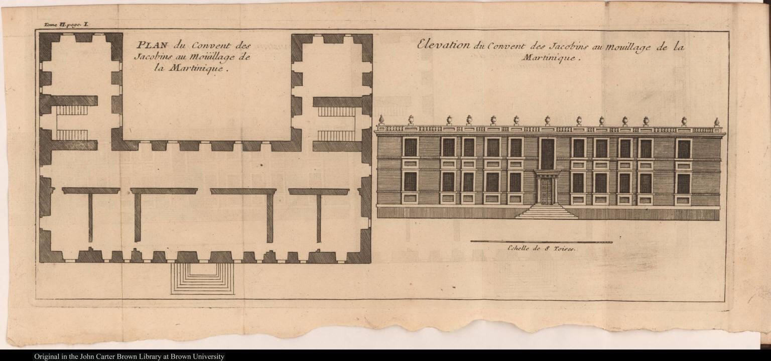 [left] Plan du Convent des Jacobins au Moüillage de la Martinique. [right] Elevation du Convent des Jacobins au Mouillage de la Martinique.