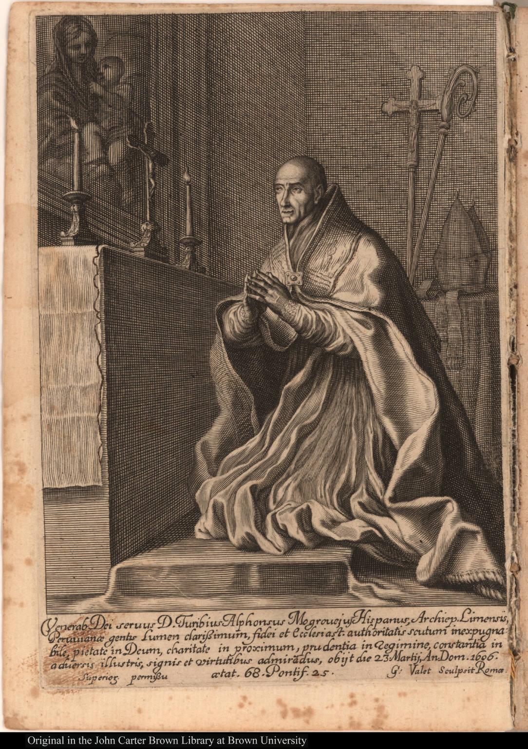 Venerab Dei servus D. Turibius Alphonsus Mogrovejus Hispanus, Archiep. Limensis, Peruvianae gentis ...