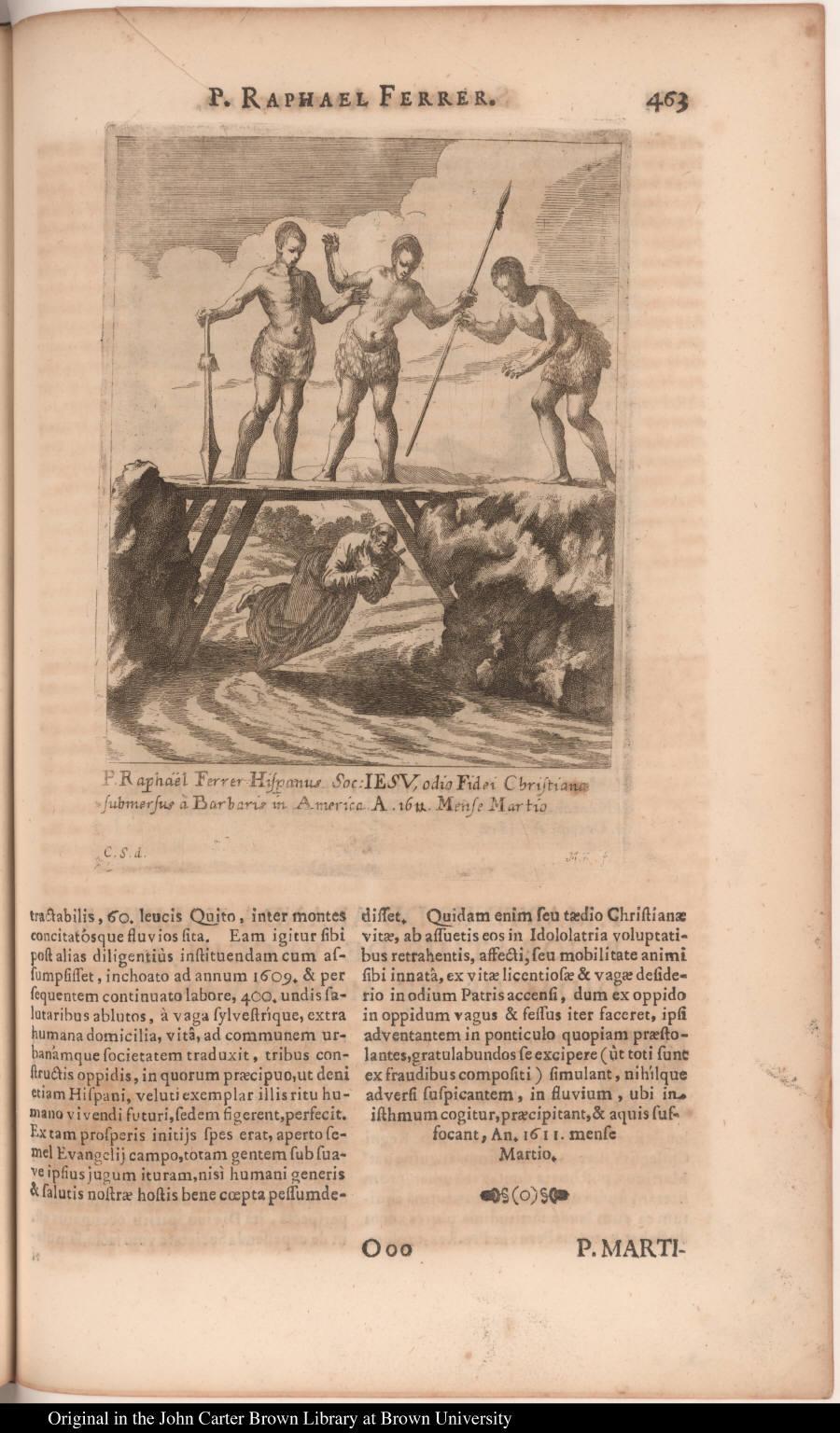 P. Raphaël Ferrer Hispanus Soc: Iesu, odio Fidei Christianae submersus à Barbaris in America. A. 1611. Mense Martio