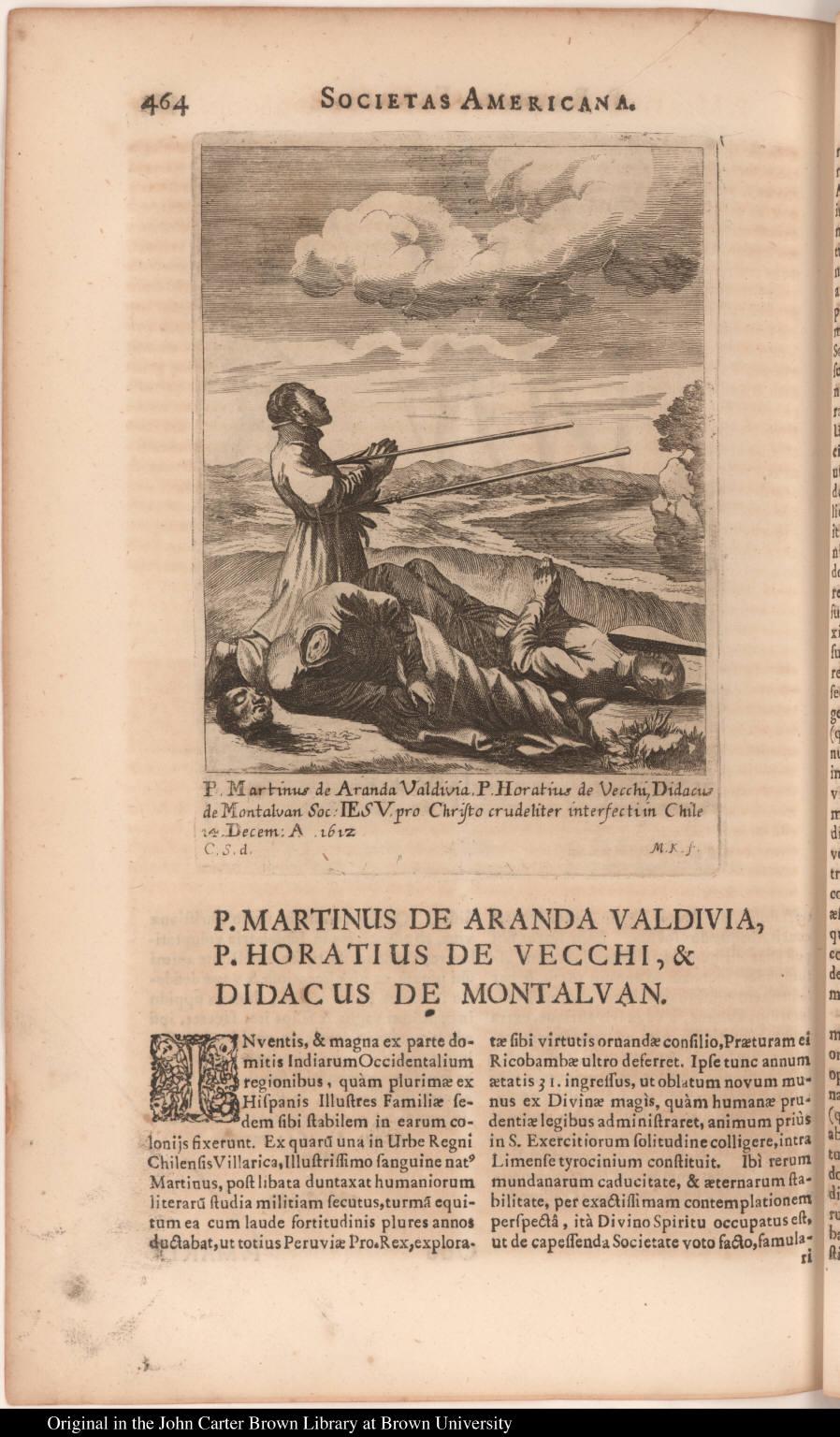 P. Martinus de Aranda Valdivia, P. Horatius de Vecchi, Didacus de Montalvan Soc: Iesu, pro Christo crudeliter interfecti in Chile 14. Decem: A 1612