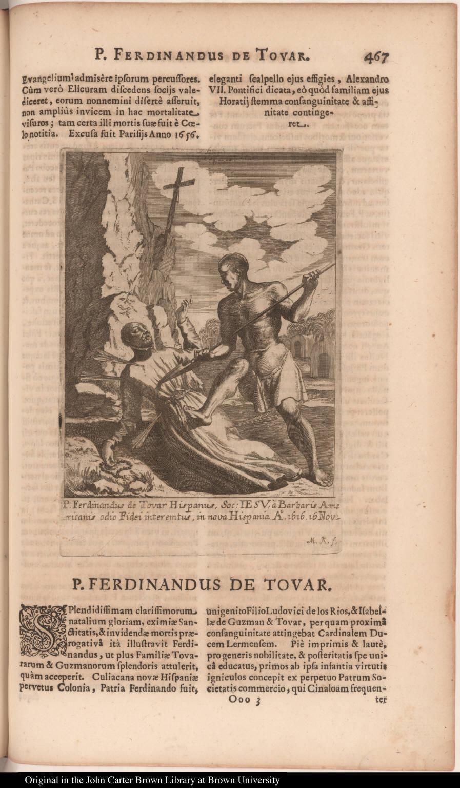 P. Ferdinandus de Tovar Hispanus, Soc: Iesu, à Barbaris Americanis odio Fidei interemtus, in nova Hispania Ao. 1616. 16 Nov:
