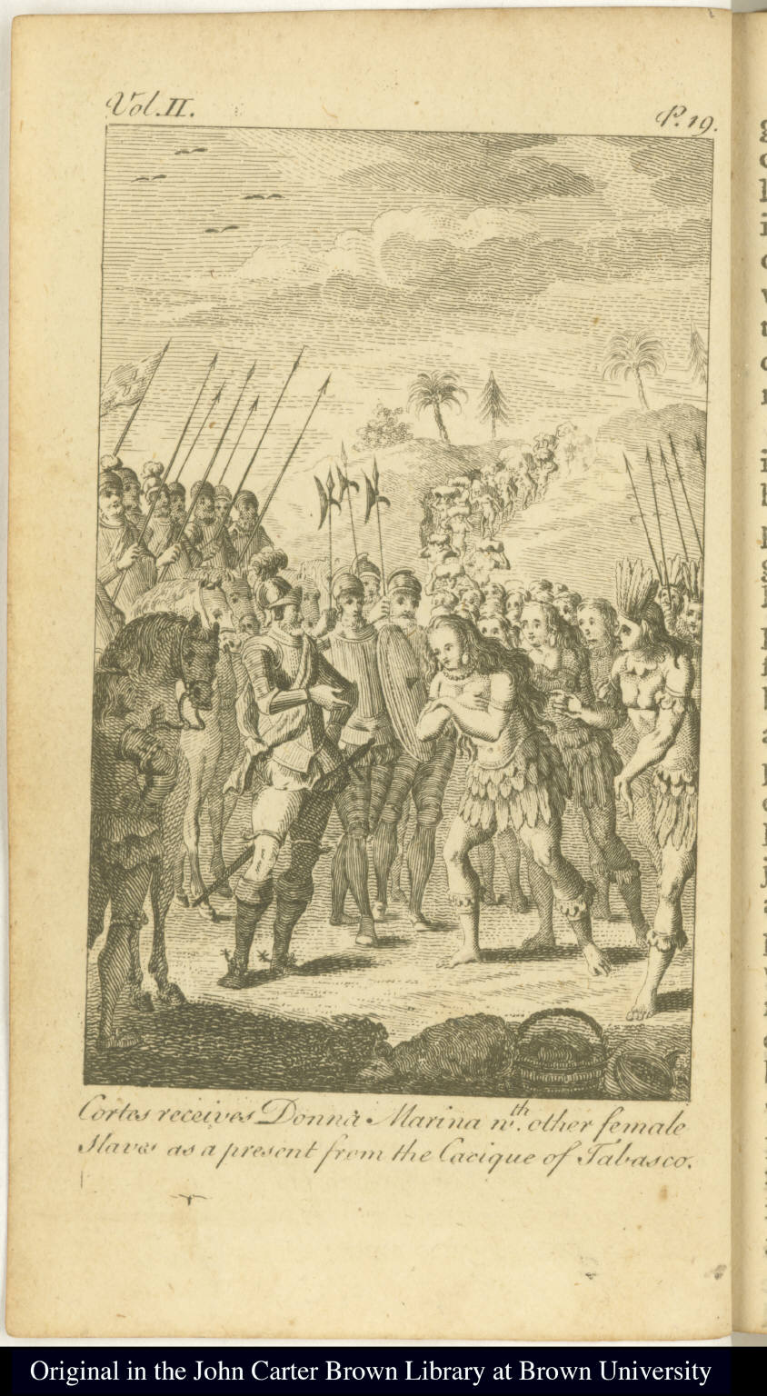 Cortes receives Donna Marina w[i]th. other female Slaves as a present from the Cacique of Tabasco.