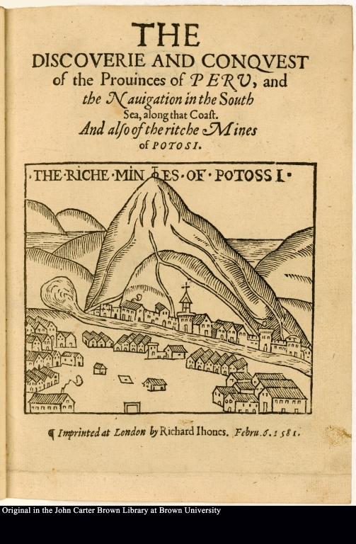 [Title page] The Riche Mines of Potossi