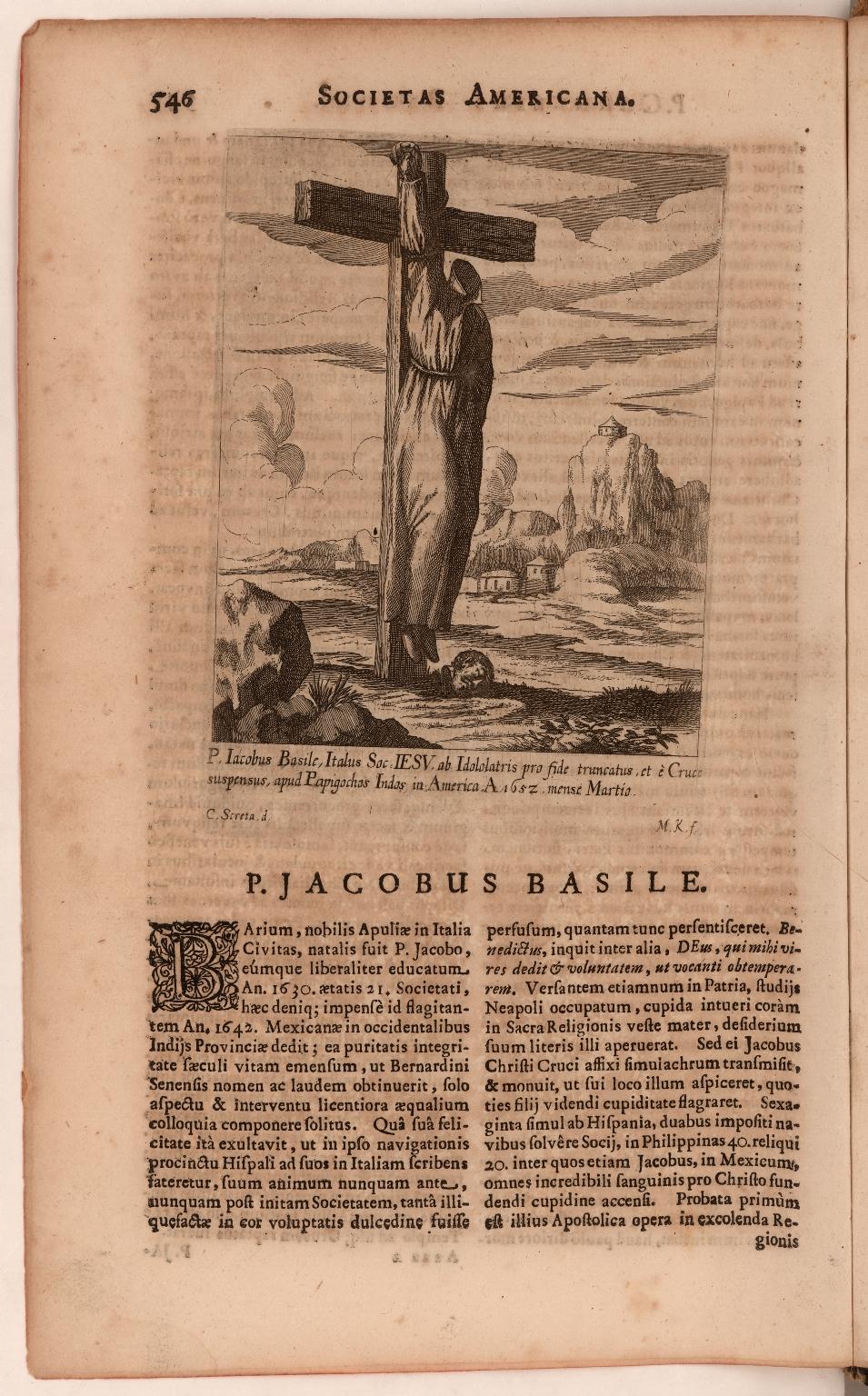 P. Iacobus Basile, Italus Soc. Iesu ab isololartris pro fide truncatus, et è Cruce suspensus, apud Papigochos Indas in America A 1652 mense Martio