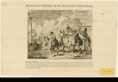 DE MAN IN T' HEMBD, OF GEFNUIKTE HOOGMOEG. [THE MAN IN THE SHIRT, OR PRIDE BROUGHT LOW].