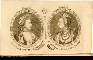 ISABELLA MOTHER of EDWARD IIID. AUGUSTA MOTHER of GEORGE IIID.