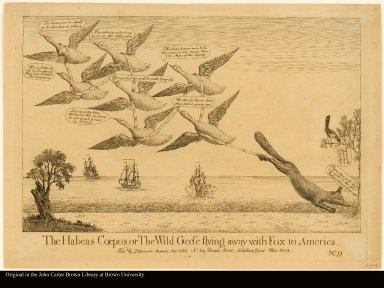 The Habeas Corpus, or The Wild Geese flying away with Fox to America.
