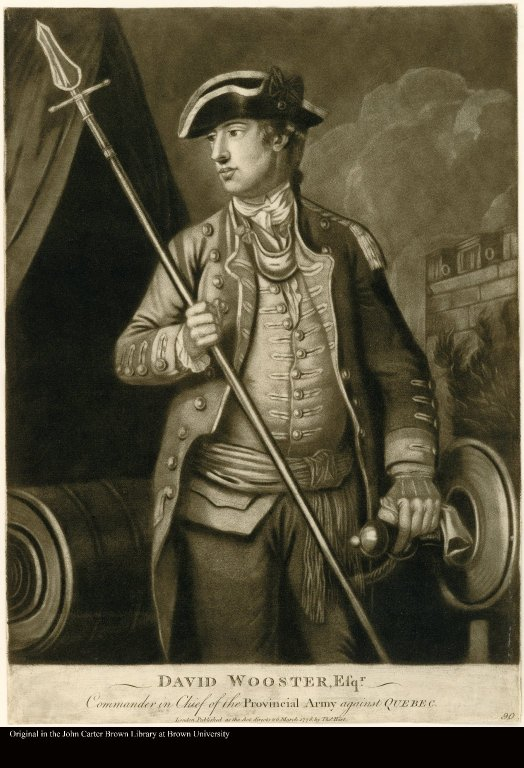 DAVID WOOSTER, ESQR. Commander in Chief of the Provincial Army against QUEBEC.