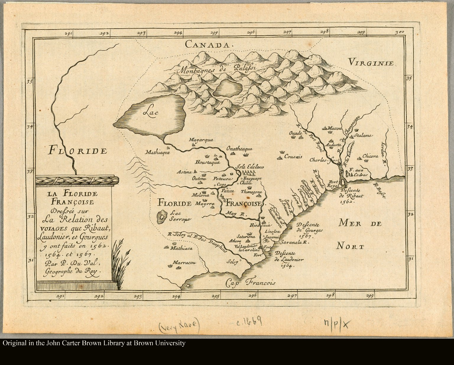 La Floride Françoise dressée sur la relation des voiages que Ribaut, Laudonier, et Gourgues y ont faits en 1562, 1564 et 1567 Par P. Du-Val