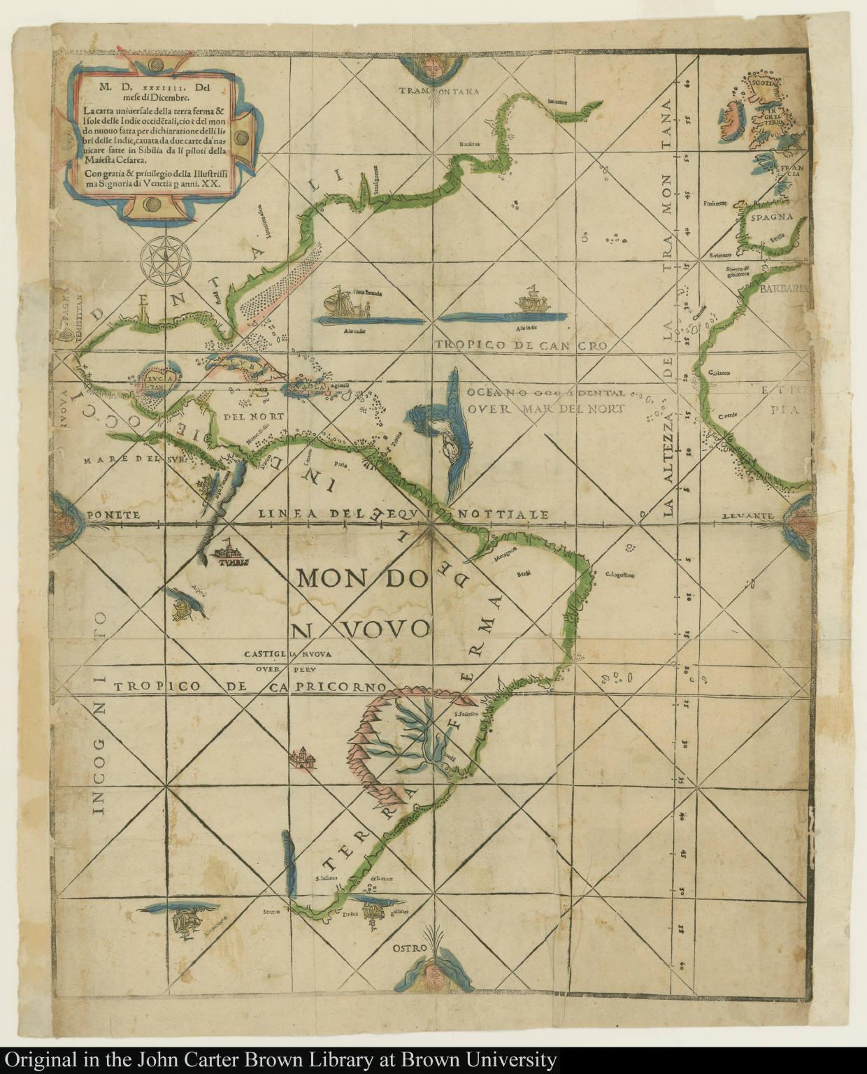 La carta uniuersale della terra ferma & Isole delle Indie occide[n]tali ...